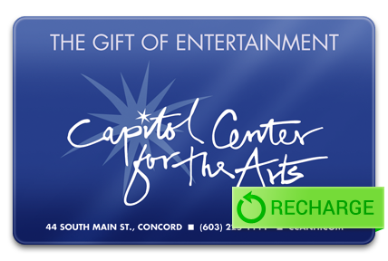 Recharge your Capitol Center for the Arts Card