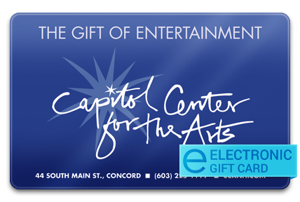 Capitol Center for the Arts E-Gift Card